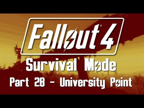 Fallout 4: Survival Mode - Part 28 - University Point