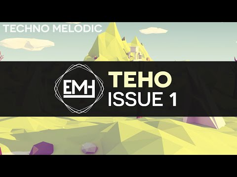 [Melodic Techno] Teho - Issue 1