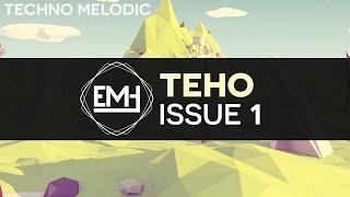 [Melodic Techno] Teho - Issue 1