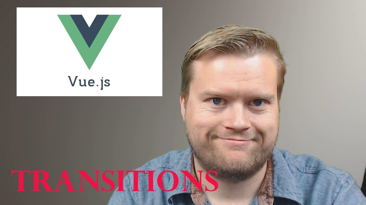 Vue.js Transitions Crash Course