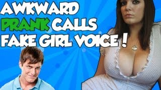 AWKWARD FAKE GIRL VOICE PRANK CALLS!