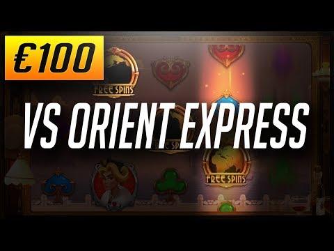 Online Casino Slots: €100 VS ORIENT EXPRESS (2018)