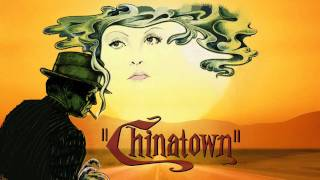 Jerry Goldsmith ~ Chinatown