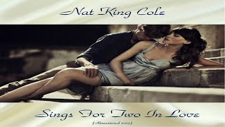 Baixar Nat King Cole - Sings For Two In Love - Top Album - Full Album - Remastered 2017