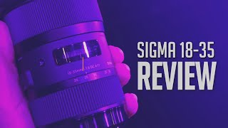 Why It's GREAT, Why It's NOT, And Why You NEED It! | Sigma 18-35mm F1.8 Art Lens Review!!