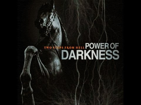 Two Steps From Hell  Power of Darkness  CD 2