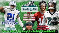Carson Wentz In MVP Form | Trade Rumors | Eagles Claim Alex Brown | Zeke Elliott Holdout | Day 2