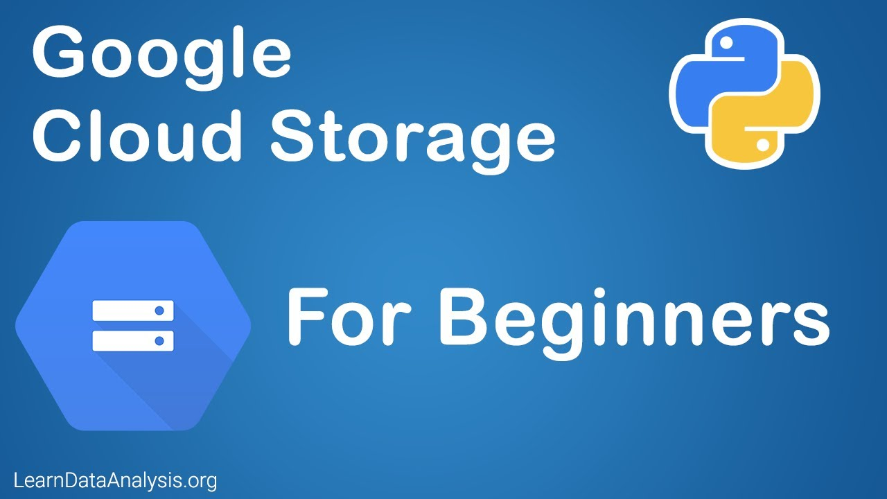 Using Google Cloud Storage API in Python For Beginners