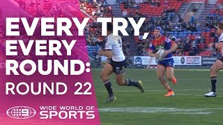Every Try, Every Round: Round 22 | NRL on Nine