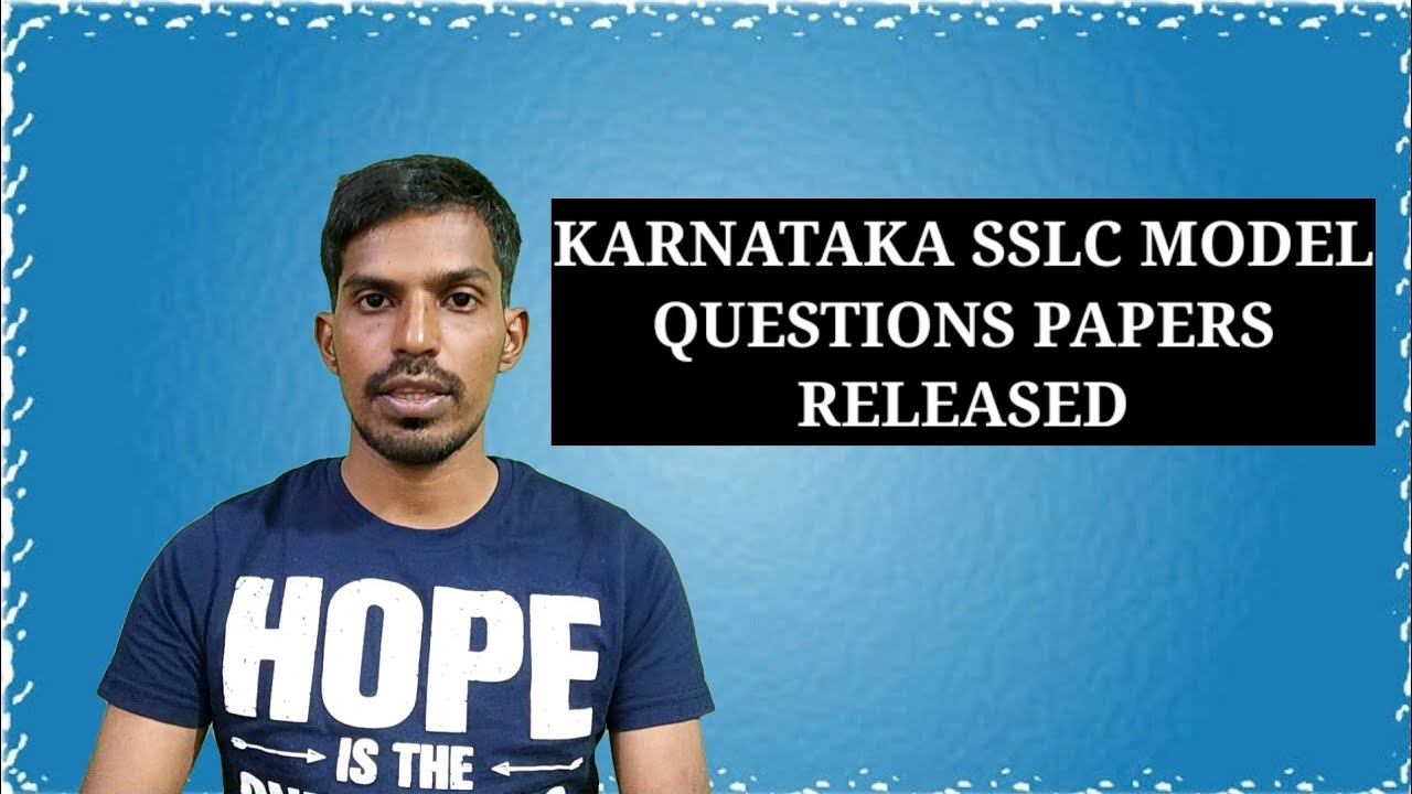 KARNATAKA SSLC MODEL QUESTIONS PAPERS RELEASED