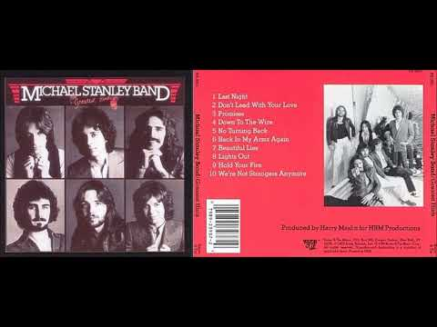 MICHAEL STANLEY BAND -  Don't Lead With Your Love (remastered)