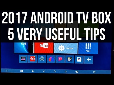 2017 Android TV Box - 5 Very Useful Tips