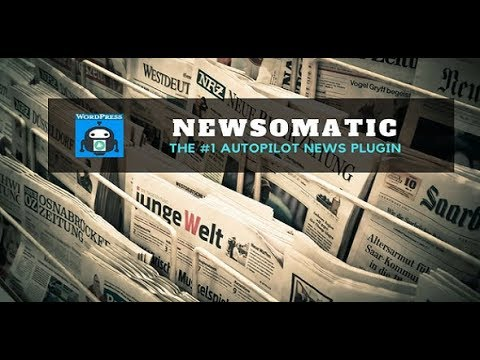 Newsomatic - Automatic News Post Generator - WordPress Plugin