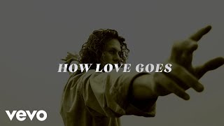 Watch Cody Lovaas How Love Goes video