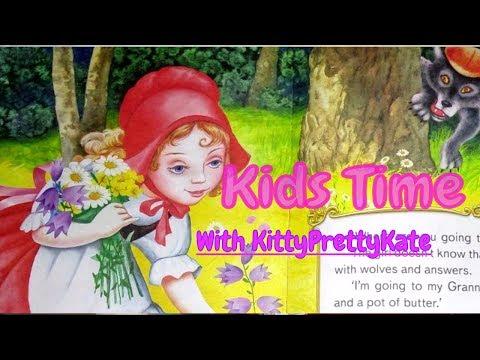 [Kids Time - Выпуск 1] Сказка Красная Шапочка (Little Red Riding Hood) \ Чтение +картинки