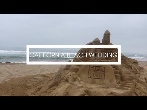CALIFORNIA BEACH WEDDING!!!