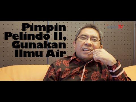 Elvyn G. Masassya: Pimpin Pelindo II, Gunakan Ilmu Air