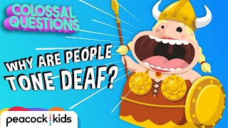 Why Are Some People Tone Deaf? | Trolls presents COLOSSAL QUESTIONS