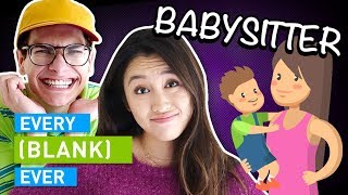 Download EVERY BABYSITTER EVER Mp3 and Videos