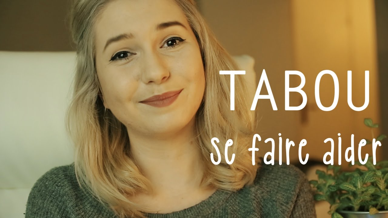 TABOU | SE FAIRE AIDER