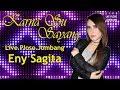 Karna Su Sayang Eny Sagita Live Ploso Jombang