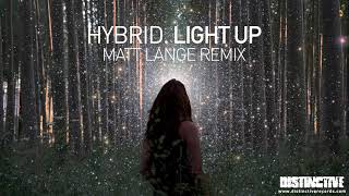 Hybrid - Light Up (Matt Lange Remix)