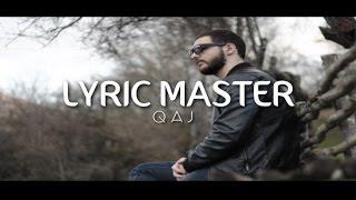 Lyric Master - Qaj 2017