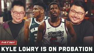 Kyle Lowry on probation, Drake has no chill | Run it Back