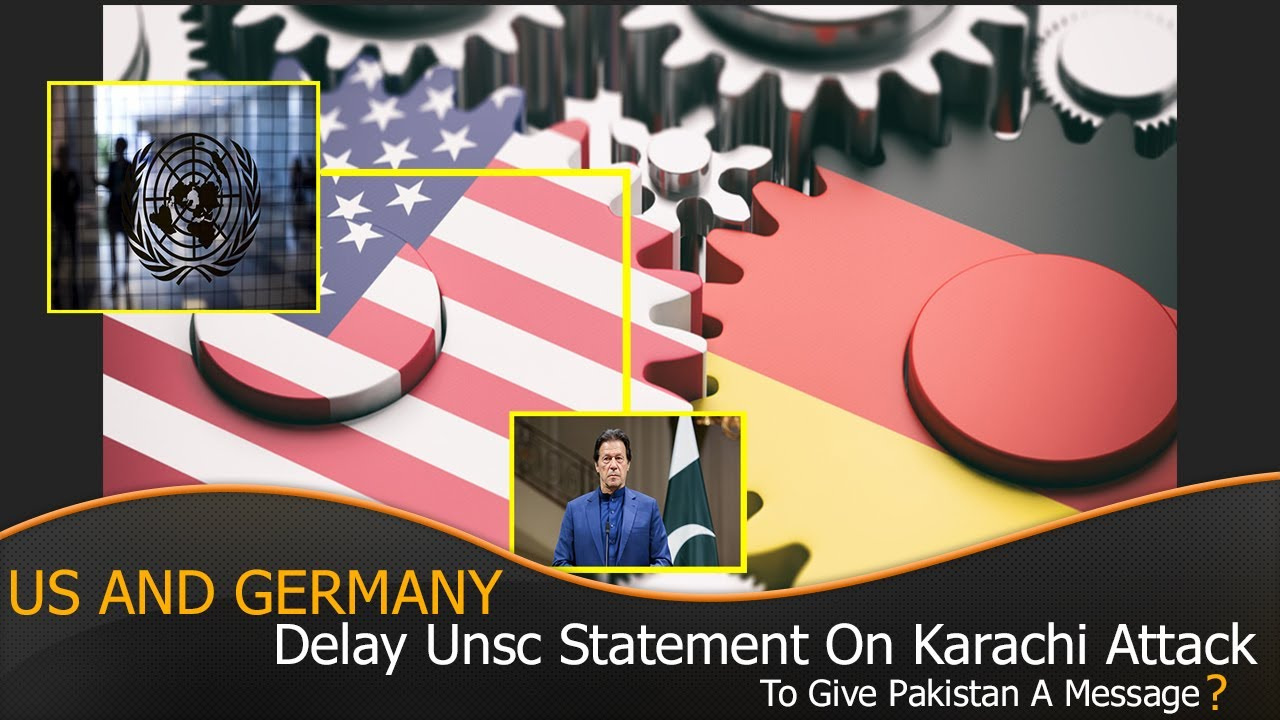 Us, Germany Delay Unsc Statement On Karachi Attack To Give Pakistan Message?