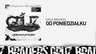 10. Gruz Braders [Bonson x Głowa PMM x TKZetor] - Od poniedziałku (prod. KPSN)