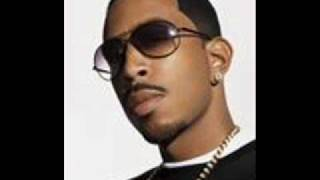 My Chick Bad- Ludacris