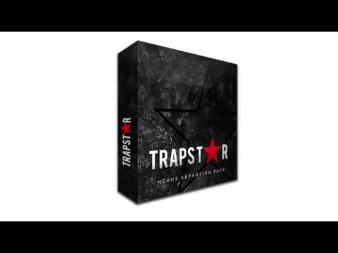 2017 TrapStar Nexus Trap Expansion [FREE DOWNLOAD]