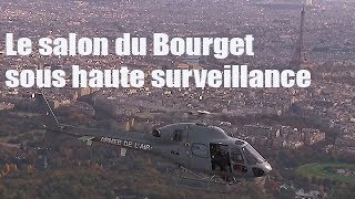 Quand l'armée de l'air sécurise le salon du Bourget