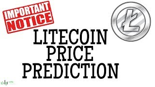 LITECOIN (LTC) PRICE PREDICTION (IMPORTANT NOTICE)