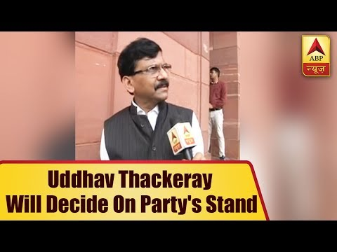 Shiv Sena leader Sanjay Raut says, Uddhav Thackeray will decide on party` stand on no-conf