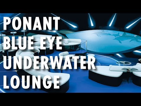 Ponant Explorers Preview ~ Behind-the-Scenes: Blue Eye Underwater Lounge ~ Ponant ~ New Cruise Ship
