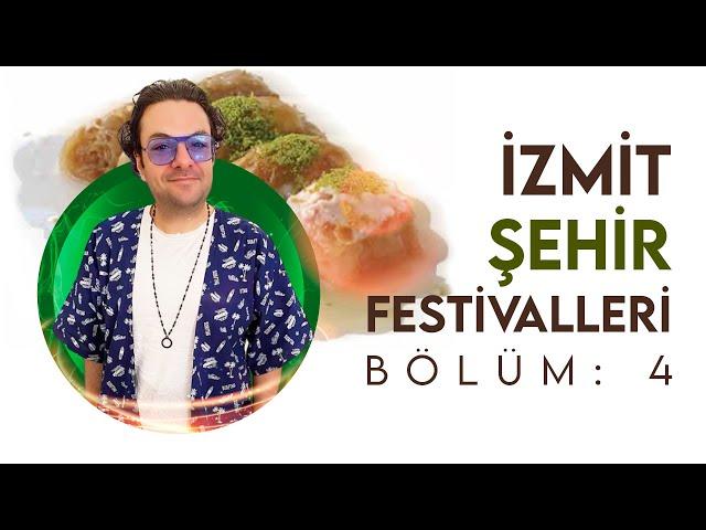 İzmit Şehir Festivalleri - Bölüm 4