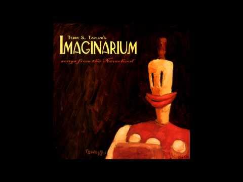 Terry S Taylor - Imaginarium Neverhood Soundtrack) [Full Album]