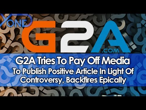 G2A Tries to Pay Off Media To Publish Positive Article In Light of Controversy, Backfires Epically thumbnail