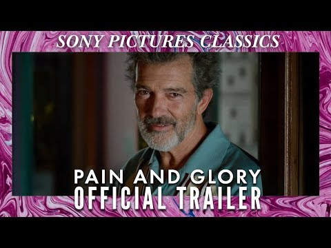 PAIN AND GLORY   Official Trailer HD (2019)