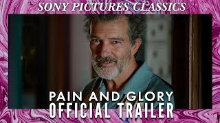 PAIN AND GLORY | Official Trailer HD (2019)
