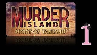 Murder Island: Secret of Tantalus - Ep1 - w/Wardfire