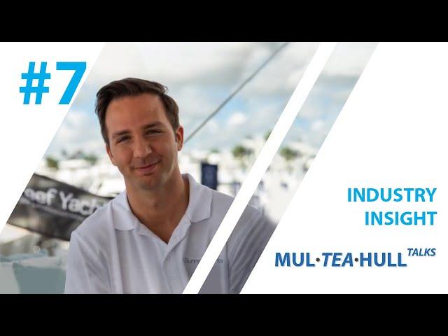 Mul Tea Hull Talks with Sunreef Yachts: Robert Riva