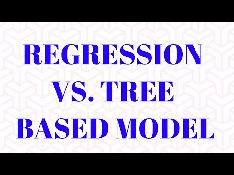 which-is-better-:-regression-or-tree-based-model-?