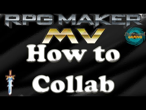 RPG Maker MV Tutorial - How to Collab