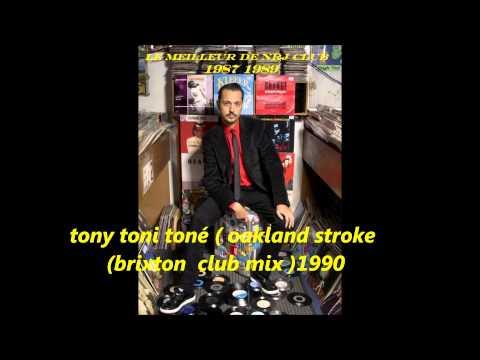 tony toni toné  oakland stroke  brxiton club mix 1990