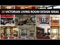 20 Victorian Living Room Design Ideas Recommended for Home Design Project - DecoNatic