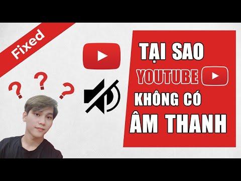 Tại Sao Youtube Không Có Âm Thanh ? Và Đây Là Các Biện Pháp Để Khắc Phục Nó