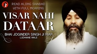 Gurbani Shabad Kirtan: Visar Nahi Daatar by Bhai Joginder Singh Ji Riar Ludhiane Wale.