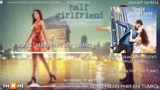 Main Phir Bhi Tumko Chahunga - SHASHAA TIRUPATI & ARIJIT SINGH - Full Mp3 Hindi Song 2020